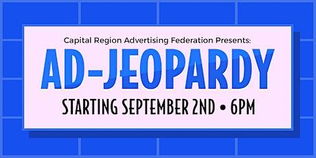 Capital Region Advertising Federation presents: AD-JEOPARDY tickets