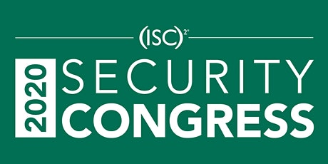 Pre-Registration for the 2020 (ISC)² Security Congress Panoply Event tickets