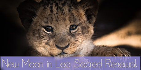 New Moon In Leo Sacred Renewal tickets