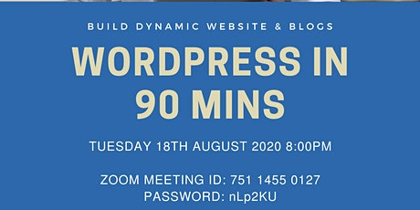 WordPress in 90 Minutes - Build & Maintain Your Own Business Website tickets