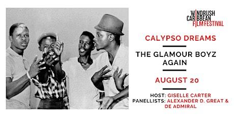 WCFF Presents: Calypso Dreams and The Glamour Boyz Again tickets