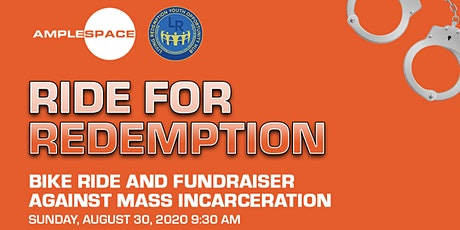 Ride for Redemption - Bike Ride and Fundraiser Against Mass Incarceration tickets