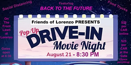 Friends of Lorenzo Presents: Drive-In Movie Night! August 21,2020 tickets