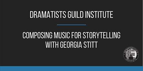 DGI FALL 2020: Composing Music for Storytelling (Online) tickets