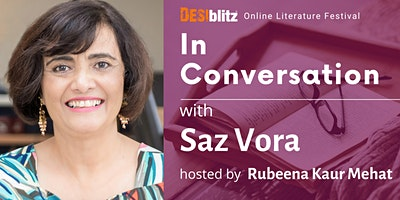 DESIblitz Online Literature Festival – In  Conversation with Saz Vora