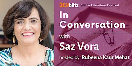 DESIblitz Online Literature Festival - In  Conversation with Saz Vora tickets