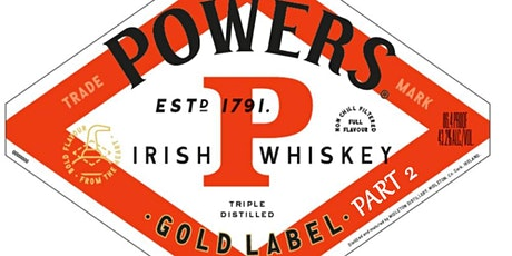 Powers Whiskey Exclusive Tasting Part 2 tickets