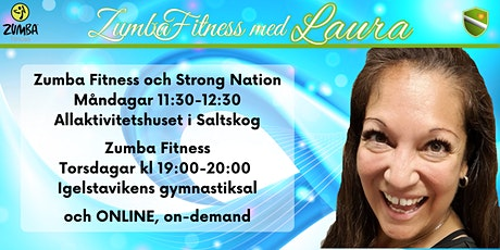 Zumba Fitness och Strong Nation med Laura biljetter