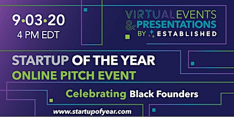 Startup of the Year Online Pitch Competition | Celebrating Black Founders tickets