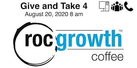 RocGrowth Virtual Coffee Give and Take 4, Thursday August 20, 2020 tickets