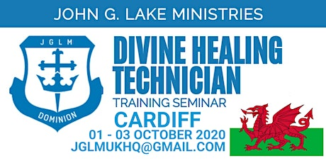 Divine Healing Technician Training Cardiff, Wales tickets