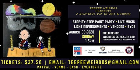 TeePee Weirdos Presents A Grateful Day of Art and Music! tickets