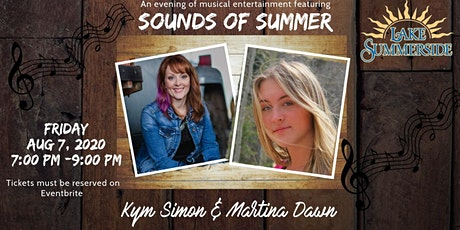 Sounds of Summer Entertainment Series  Featuring Kym Simon & Martina Dawn tickets