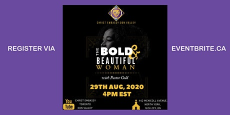 Christ Embassy Toronto Don Valley presents... The Bold & Beautiful Woman tickets