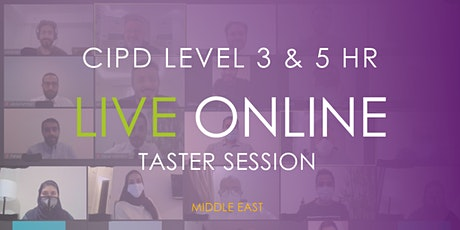 CIPD Middle East Qualification Live Online Taster Session tickets