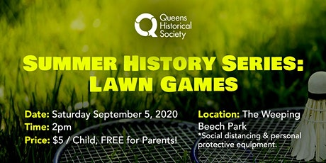 Summer History Series: Lawn Games tickets