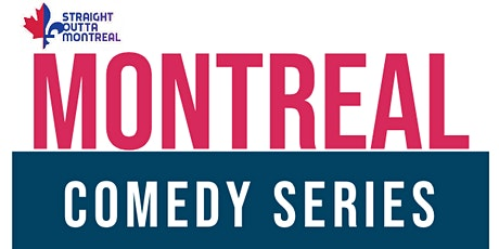 Comedy All Stars ( Stand-Up Comedy ) Montrealcomedyseries.com tickets