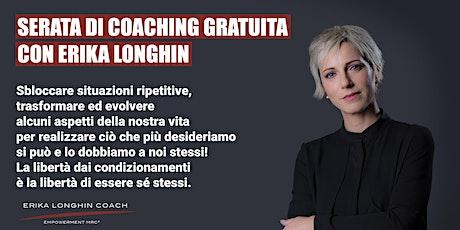 Serata di Coaching Gratuita a Montebelluna con Erika Longhin biglietti
