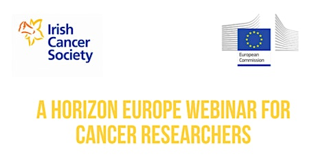 A Horizon Europe Webinar for Cancer Researchers tickets