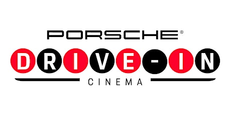 Porsche Drive-In Cinema tickets