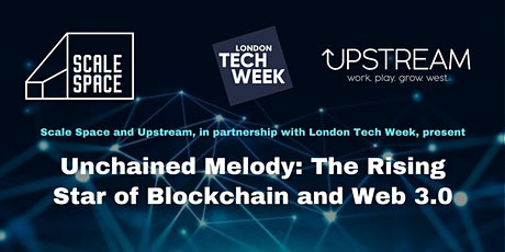 London Tech Week - Unchained melody: The rising star of blockchain and web tickets