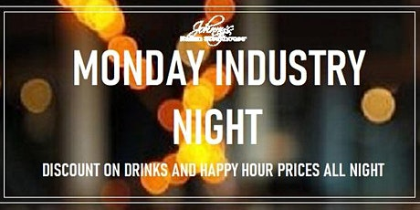 Its Industry Night!!! Enjoy our Discounted Drinks Every Monday! tickets