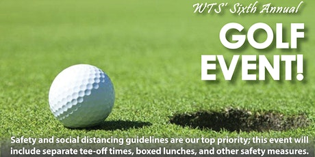The Sixth Annual WTS Golf Event: A Safety Forward Event tickets