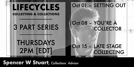 LIFECYCLES: Collecting & Collections  [3 Sessions] tickets