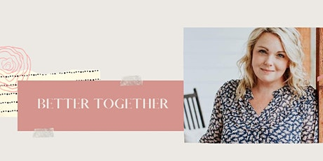 Better Together Ladies Event tickets