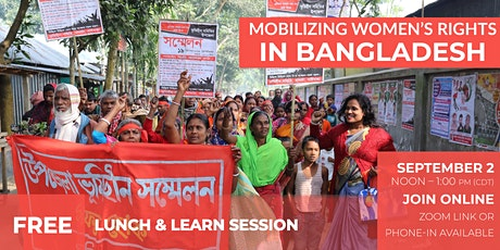 Mobilizing Women's Rights in Bangladesh: Lunch & Learn tickets