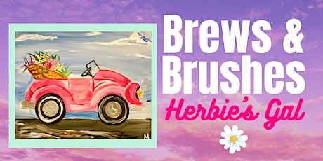 Brews and Brushes- Herbie's Gal tickets