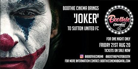 Boothie Cinema Presents 'Joker' Sutton United FC 8:45pm tickets