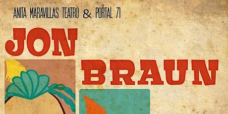 JON BRAUN | Vigocultura entradas