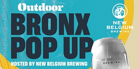 Outdoor Bronx Pop Up Hosted by New Belgium Brewing tickets