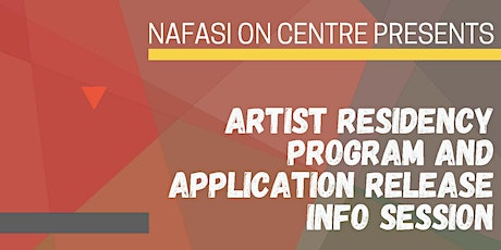 Nafasi Artist Residency Program and Application Info Session tickets