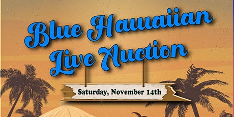 Blue Hawaiian Live Auction tickets