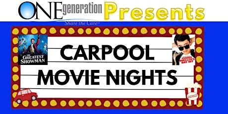 ONEgeneration Carpool Movie Nights - The Greatest Showman (9/11) tickets