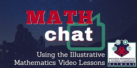 Math Chat: Using the Illustrative Mathematics Video Lessons tickets