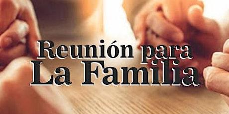 Reunión para la Familia entradas