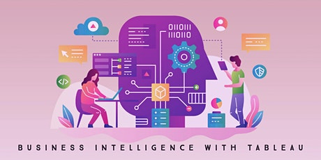 Business Intelligence  With Tableau: 3-Day Online Workshop tickets