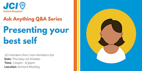 Ask Anything Q&A - about presenting your best self tickets
