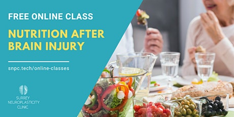 Nutrition After Brain Injury Free Online Class tickets