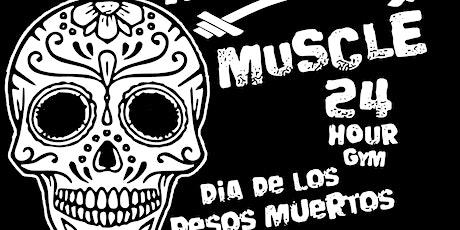 Dia De Los Pesos Muertos (Day of the Deadlifts) tickets