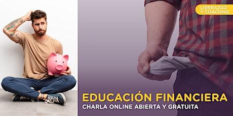 Educación Financiera - Charla online GRATIS boletos