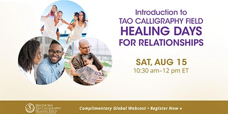 Introduction to Healing Days - Experience Transformation of Relationships tickets