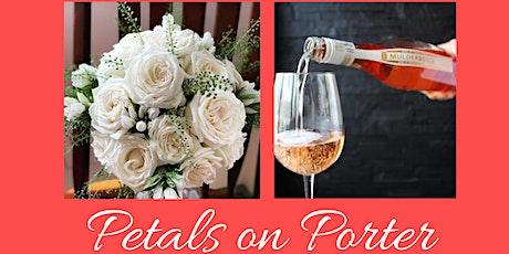 Petals on Porter tickets