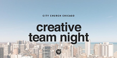 CREATIVE TEAM NIGHT tickets