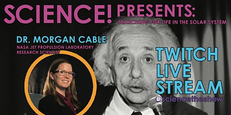 Science! Presents: Searching For Life In The Solar System tickets