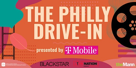 The Philly Drive-In Presented by T-Mobile tickets
