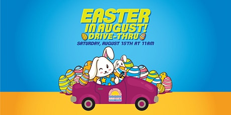 Mission Marketplace Easter in August Drive-Thru tickets